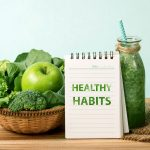 Daily healthy habits